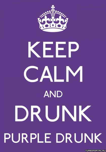 Keep calm and drunk purple drunk